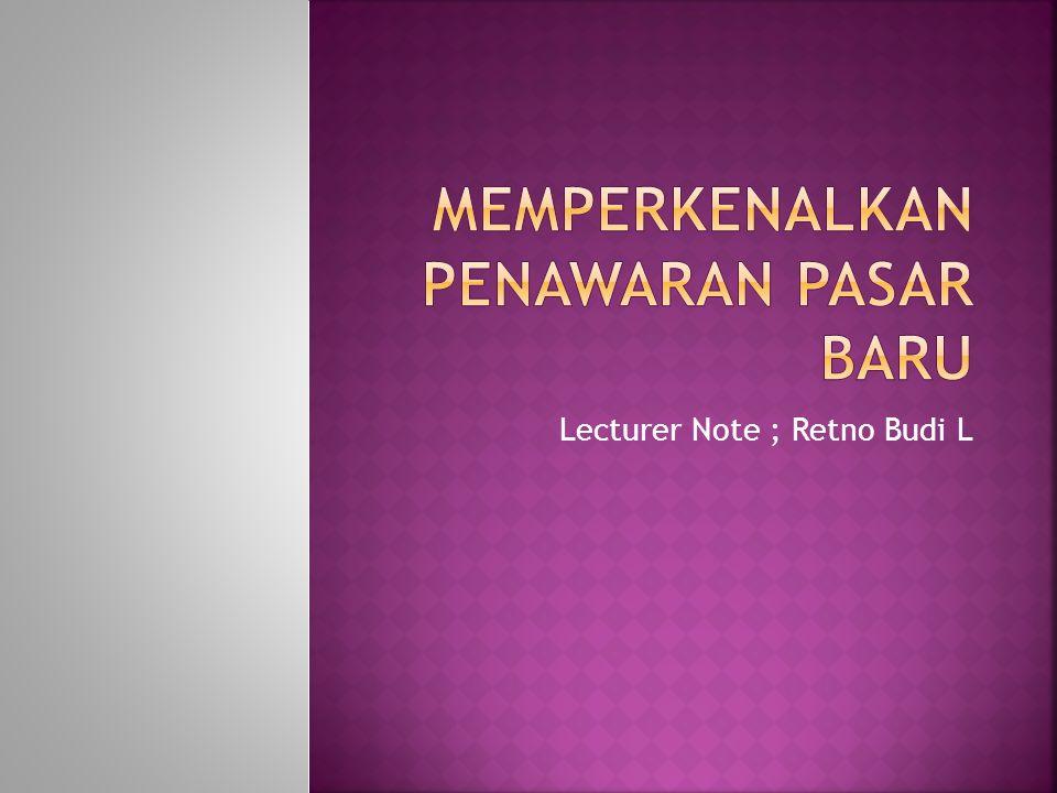 Lecturer Note ; Retno Budi L