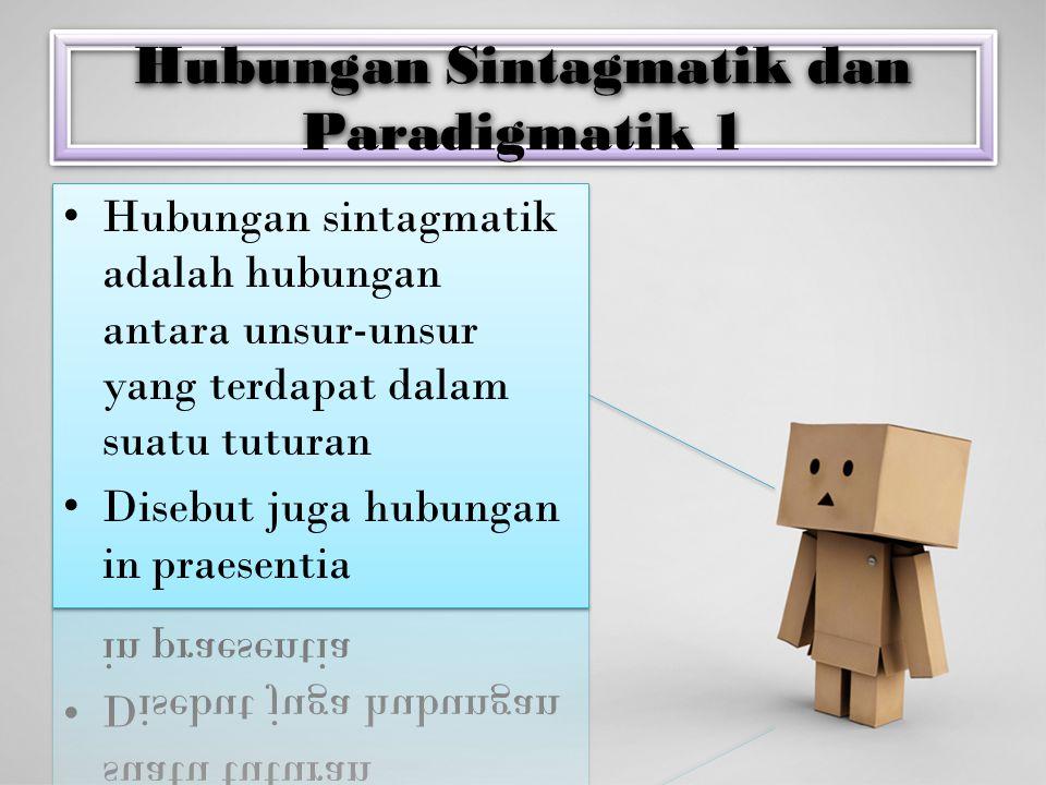 Hubungan Sintagmatik dan Paradigmatik 1