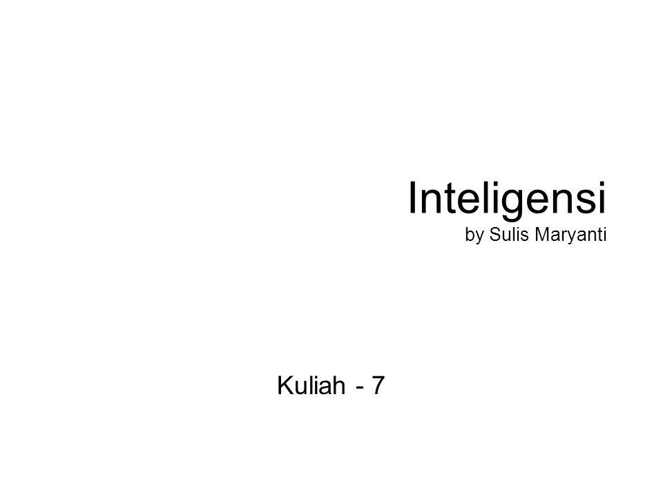 Inteligensi by Sulis Maryanti Kuliah - 7