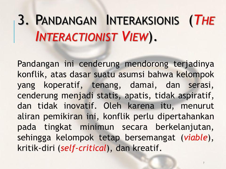 7 3.P ANDANGAN I NTERAKSIONIS (T HE I NTERACTIONIST V IEW ).