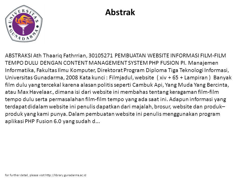 Abstrak ABSTRAKSI Ath Thaariq Fathrrian, 30105271 PEMBUATAN WEBSITE INFORMASI FILM-FILM TEMPO DULU DENGAN CONTENT MANAGEMENT SYSTEM PHP FUSION PI. Man