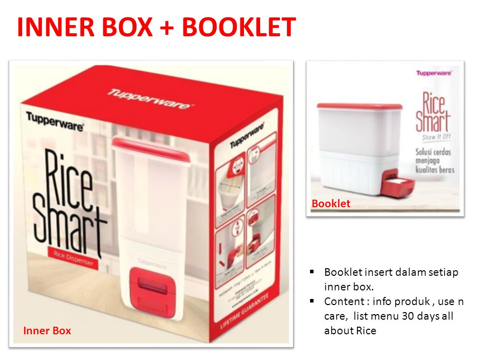 INNER BOX + BOOKLET  Booklet insert dalam setiap inner box.  Content : info produk, use n care, list menu 30 days all about Rice Inner Box Booklet
