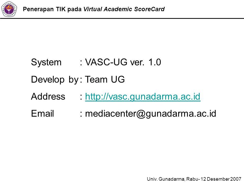 Penerapan TIK pada Virtual Academic ScoreCard System : VASC-UG ver.