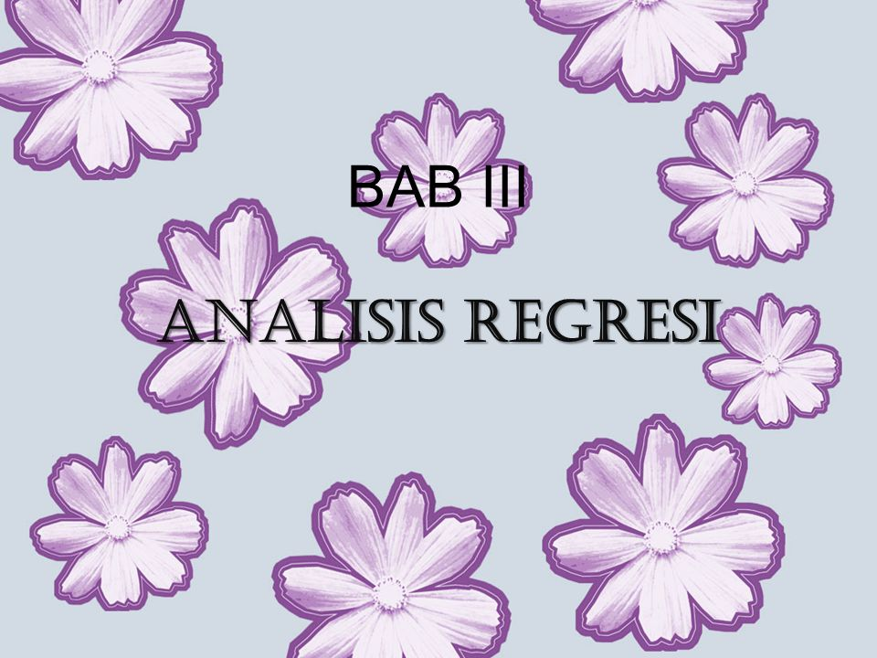 BAB III ANALISIS REGRESI