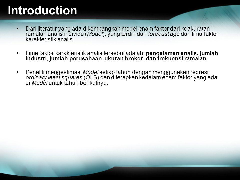 Introduction Dari literatur yang ada dikembangkan model enam faktor dari keakuratan ramalan analis individu (Model), yang terdiri dari forecast age da