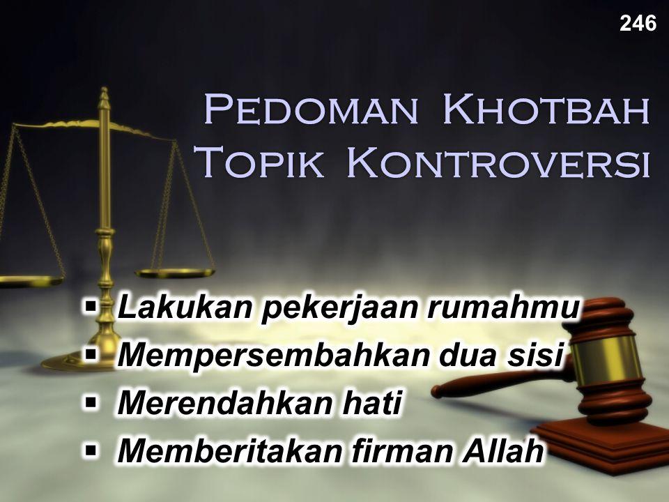 Pedoman Khotbah Topik Kontroversi 246