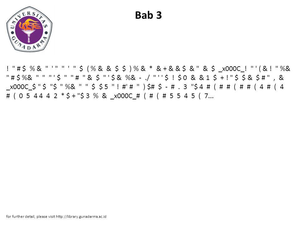 Bab 3 . # $ % & $ ( % & & $ $ ) % & * & + & & $ & & $ _x000C_.