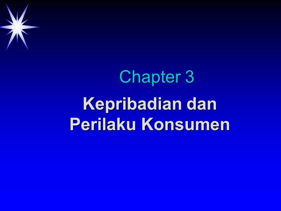 Chapter 3 Kepribadian dan Perilaku Konsumen