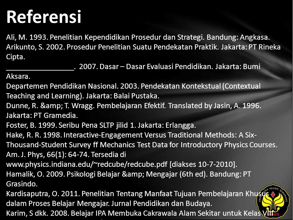 Referensi Ali, M. 1993. Penelitian Kependidikan Prosedur dan Strategi.