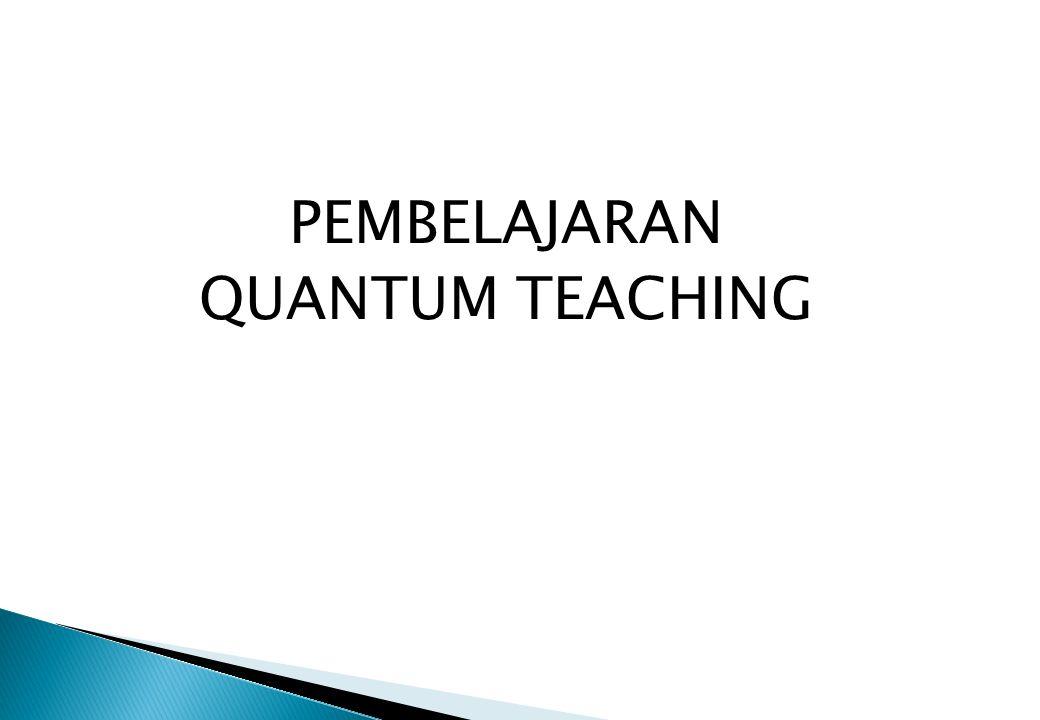 PEMBELAJARAN QUANTUM TEACHING
