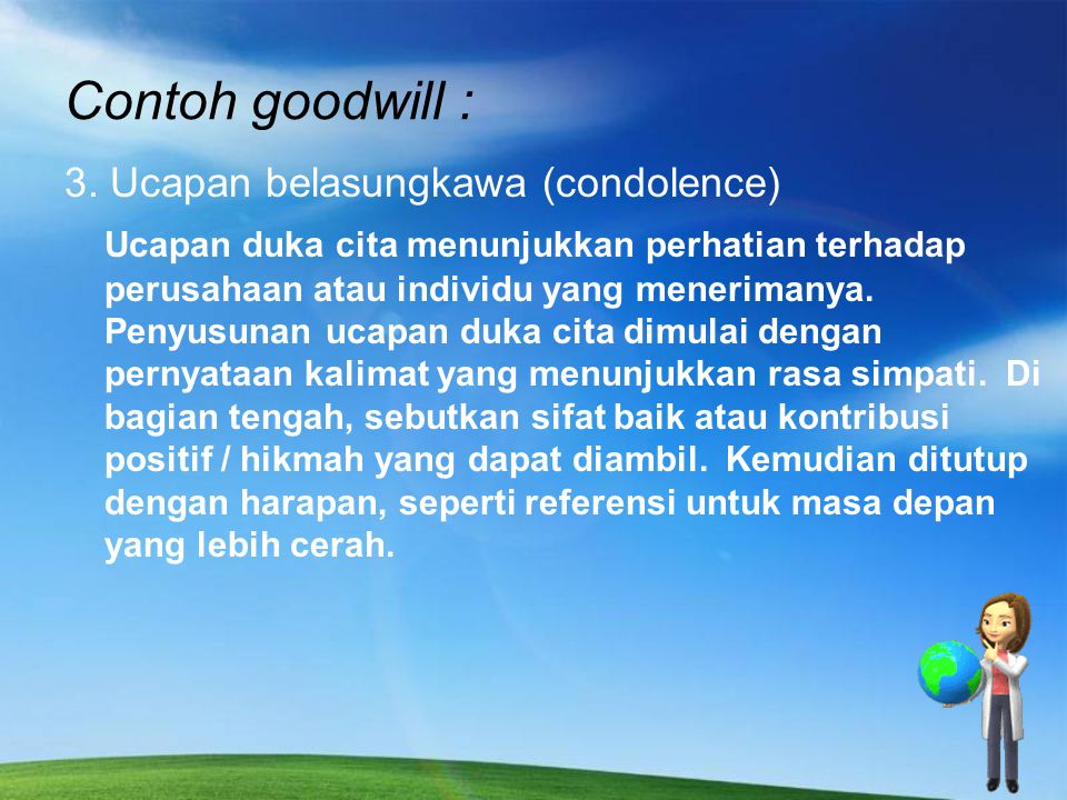 Contoh goodwill : 3.