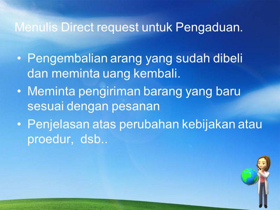 Menulis Direct request untuk Pengaduan. Pengembalian arang yang sudah dibeli dan meminta uang kembali. Meminta pengiriman barang yang baru sesuai deng