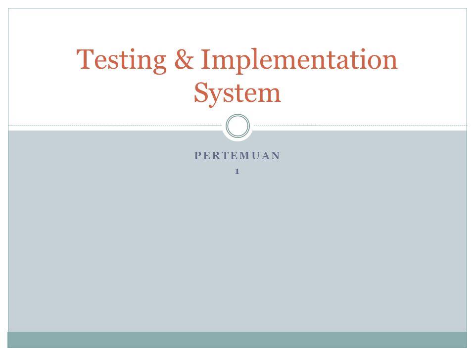 Obyektifitas Materi  Memberikan landasan yang cukup untuk mengetahui hubungan antara testing dengan kualitas software dan pentingnya testing bagi organisasi software.