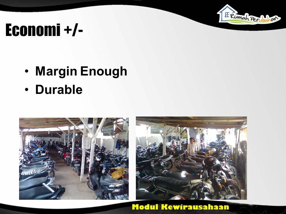 Margin Enough Durable Economi +/-