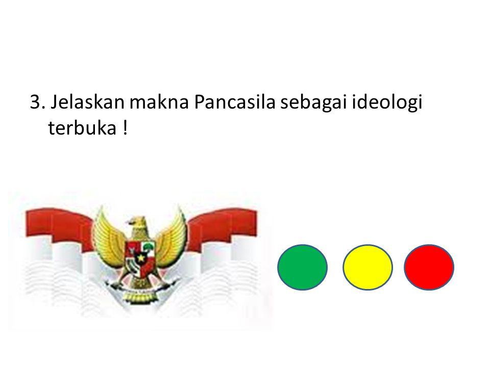 4. Sebutkan fungsi Pancasila bagi bangsa Indonesia dan jelaskan !