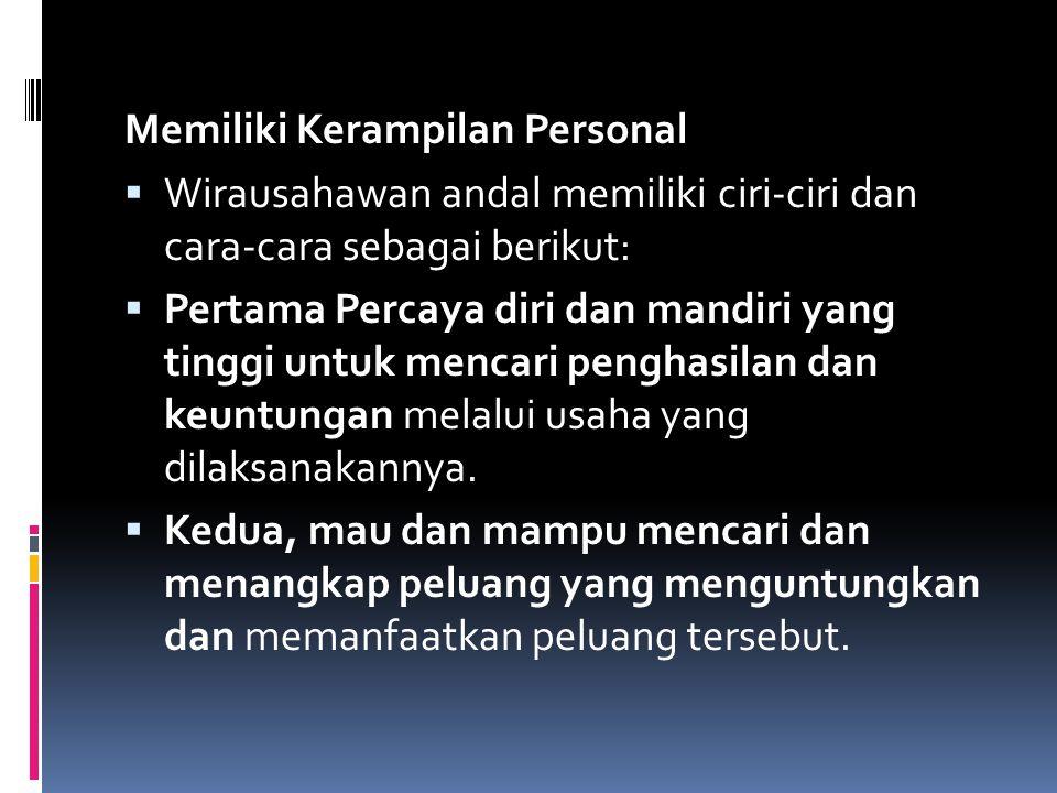 No Karakteristik Profil Ciri Wirausahawan Gagal yang Menonjol  1.