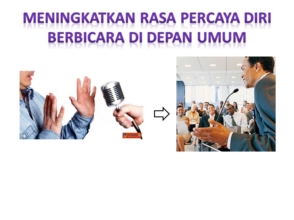 Lakukan kontak mata Bekerja Sama dengan hati kecil Jangan membandingkan diri