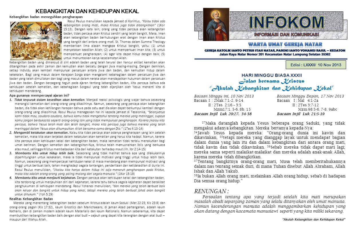 PENGUMUMAN GEREJA 1.Petugas Liturgi Minggu depan, 17 November 2013 :  Lektor: Bpk.