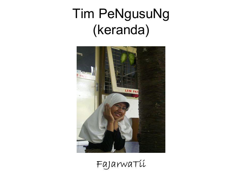 Tim PeNgusuNg (keranda) FaJarwaTii