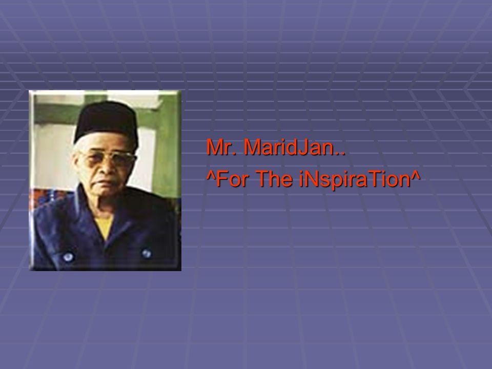 Mr. MaridJan.. ^For The iNspiraTion^