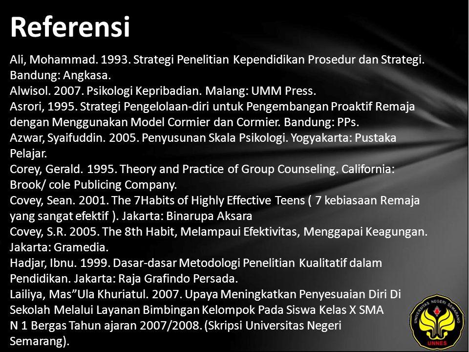 Referensi Ali, Mohammad. 1993. Strategi Penelitian Kependidikan Prosedur dan Strategi.