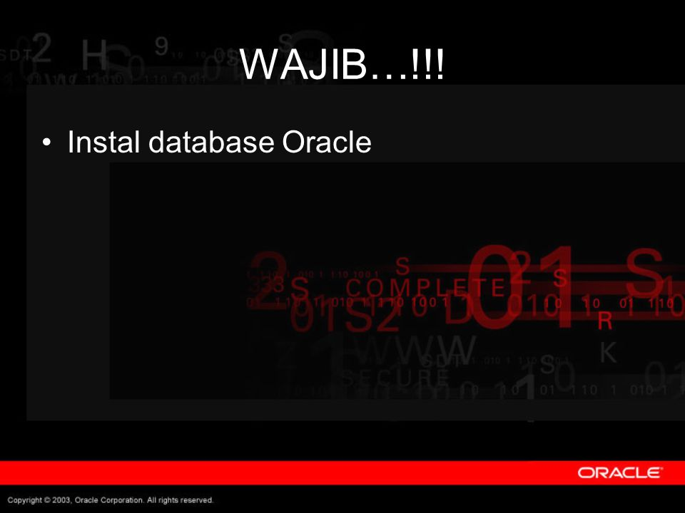 WAJIB…!!! Instal database Oracle