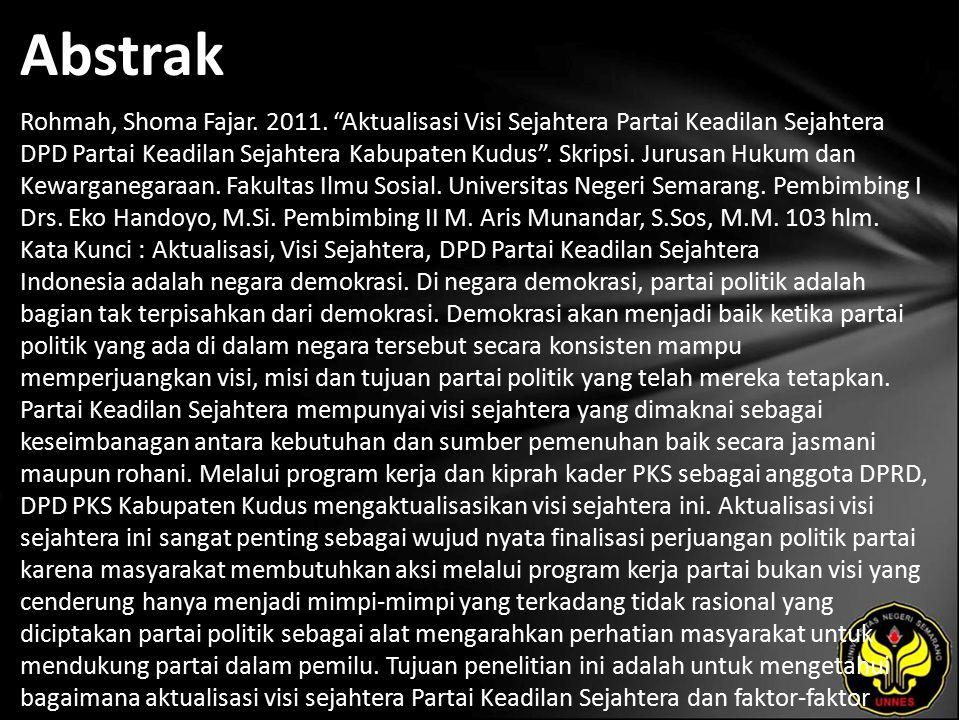 Kata Kunci Aktualisasi, Visi Sejahtera, DPD Partai Keadilan Sejahtera