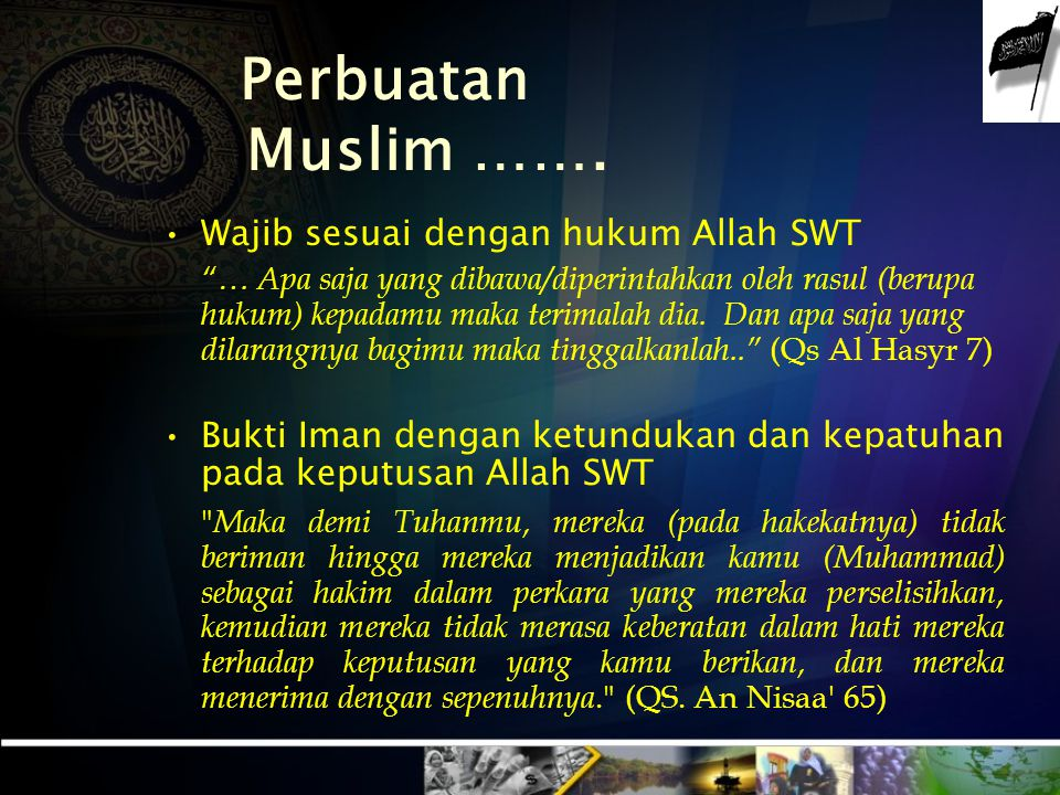 MUSLIM KAFFAH HANYA MENGIKU- TI HUKUM ALLAH BERPIKIR BERPOLA JIWA BERTINDAK DENGAN LANDASAN IMAN/ AQIDAH ISLAM Konsekuensi Memeluk Akidah Islamiyah (Z