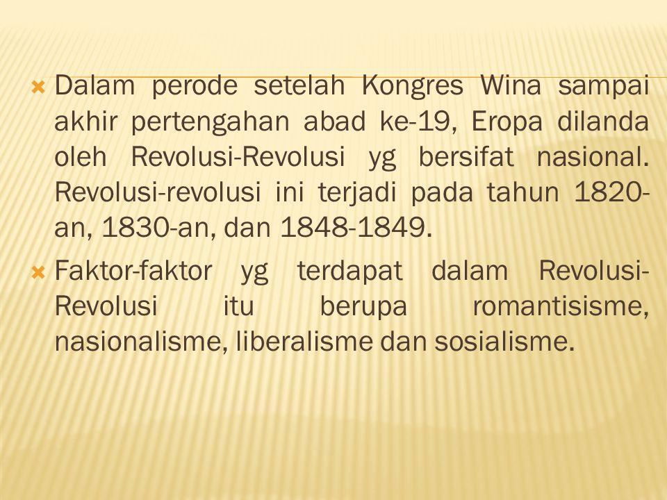A.ITALIA (1820-1821)  Revolusi di Prancis berpengaruh di Italia.