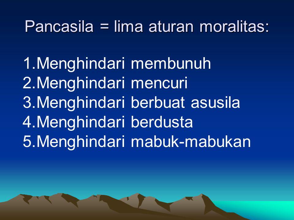 Pancadharma (Lima Sifat Mulia): Kalau Pancasila bersifat negatif, maka Pancadharma adalah bersifat positif.