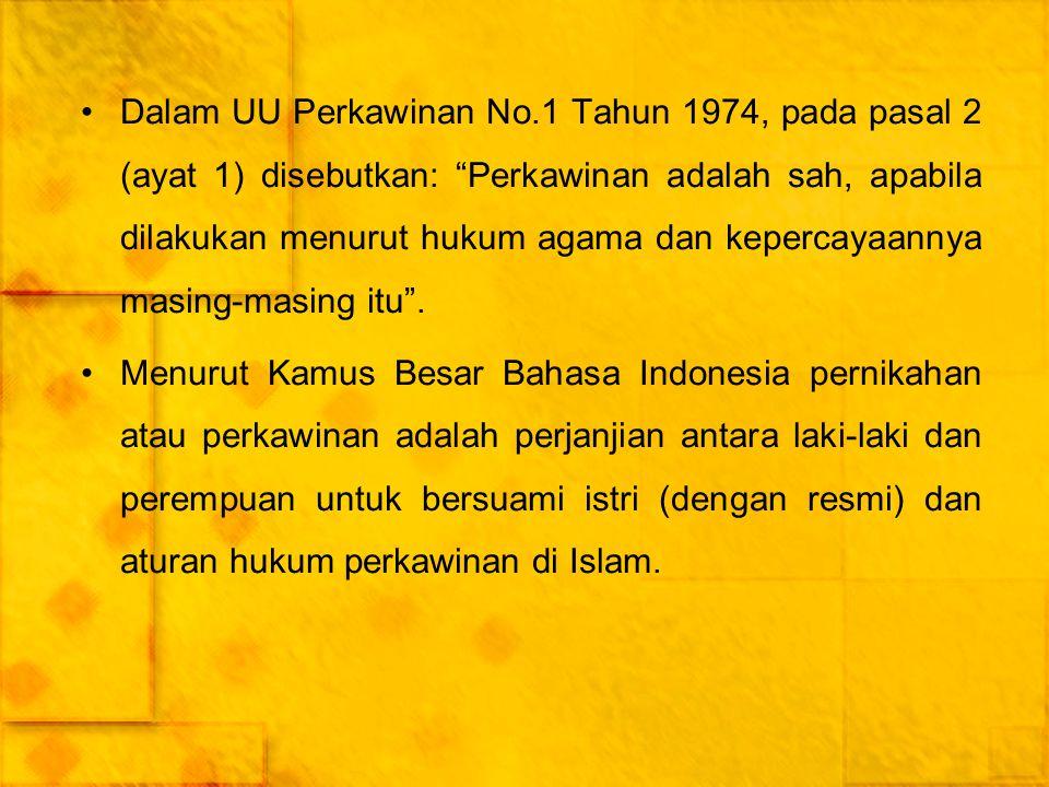 """Dalam UU Perkawinan No.1 Tahun 1974, pada pasal 2 (ayat 1) disebutkan: """"Perkawinan adalah sah, apabila dilakukan menurut hukum agama dan kepercayaanny"""