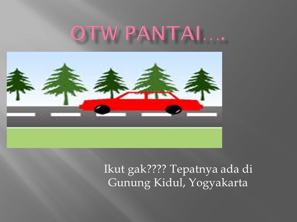 Ikut gak???? Tepatnya ada di Gunung Kidul, Yogyakarta