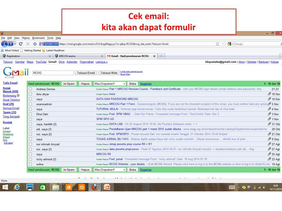 Cek email: kita akan dapat formulir