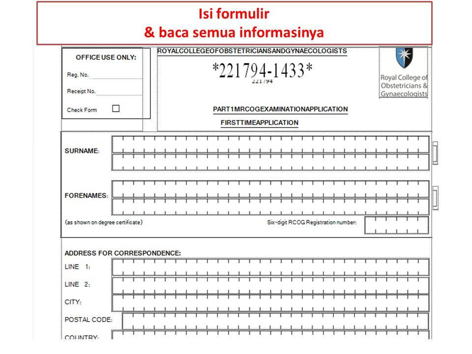 Isi formulir & baca semua informasinya