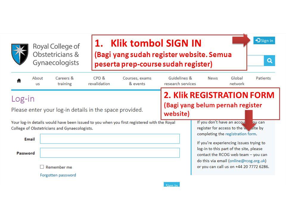 1.Klik tombol SIGN IN (Bagi yang sudah register website.