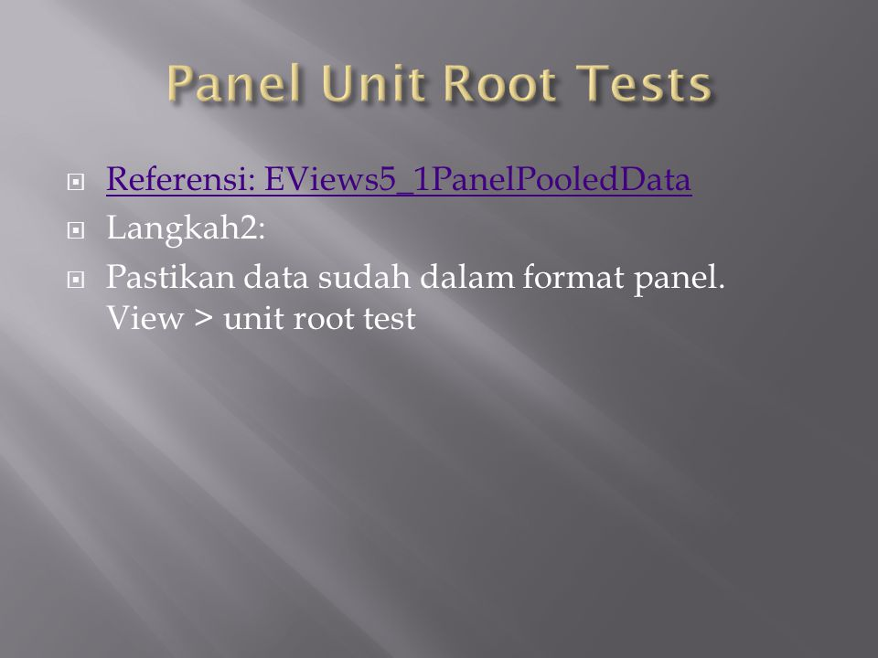 Panel unit root test: Summary Series: LOGY Date: 11/18/13 Time: 15:23 Sample: 1935 1954 Exogenous variables: Individual effects User specified lags at: 1 Newey-West bandwidth selection using Bartlett kernel Balanced observations for each test Cross- MethodStatisticProb.**sectionsObs Null: Unit root (assumes common unit root process) Levin, Lin & Chu t*-0.43386 0.3322 4 72 Null: Unit root (assumes individual unit root process) Im, Pesaran and Shin W-stat 0.49713 0.6905 4 72 ADF - Fisher Chi-square 6.95938 0.5410 4 72 PP - Fisher Chi-square 7.17953 0.5174 4 76 ** Probabilities for Fisher tests are computed using an asymptotic Chi -square distribution.