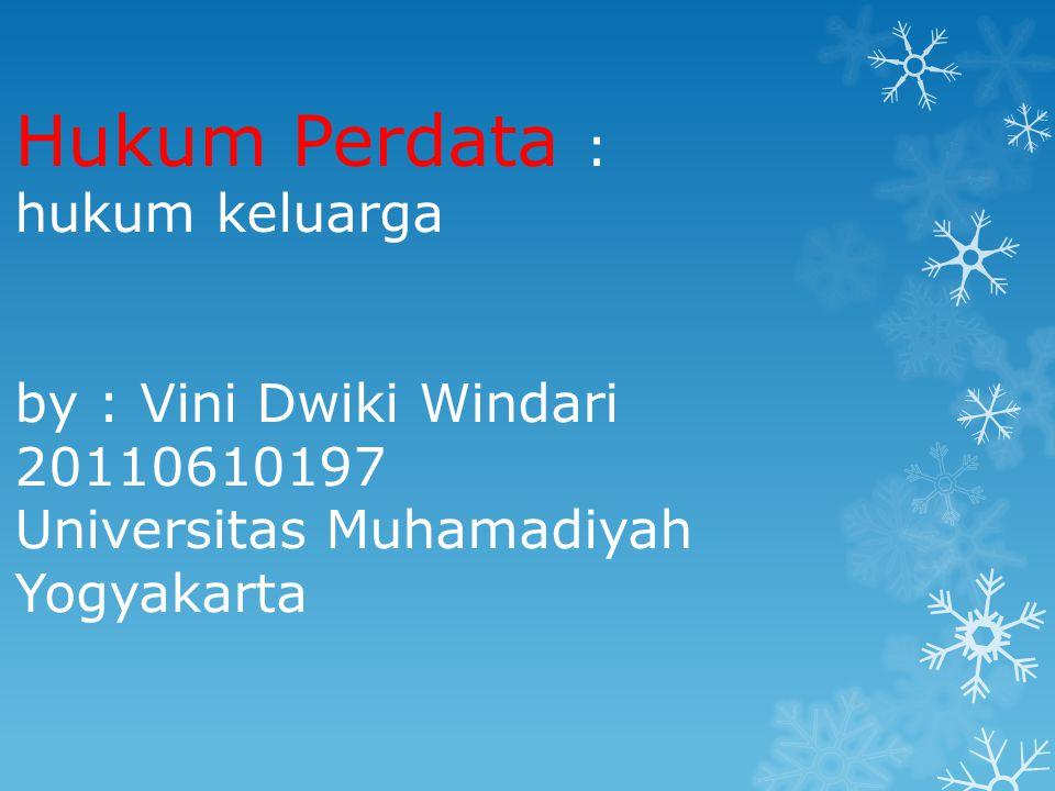 Materi :  - Pengertian Hukum Keluarga  - Pengertian Perkawinan  - Tujuan Perkawinan  - Asas-asas perkawinan  - Syarat-Syarat Perkawinan  - Sahnya Perkawinan  - Pencegahan Perkawinan  - Pembatalan Perkawinan  - Akibat Perkawinan  - Putus Perkawinan  - Perkawinan di Luar indonesia  - Perkawinan Campuran