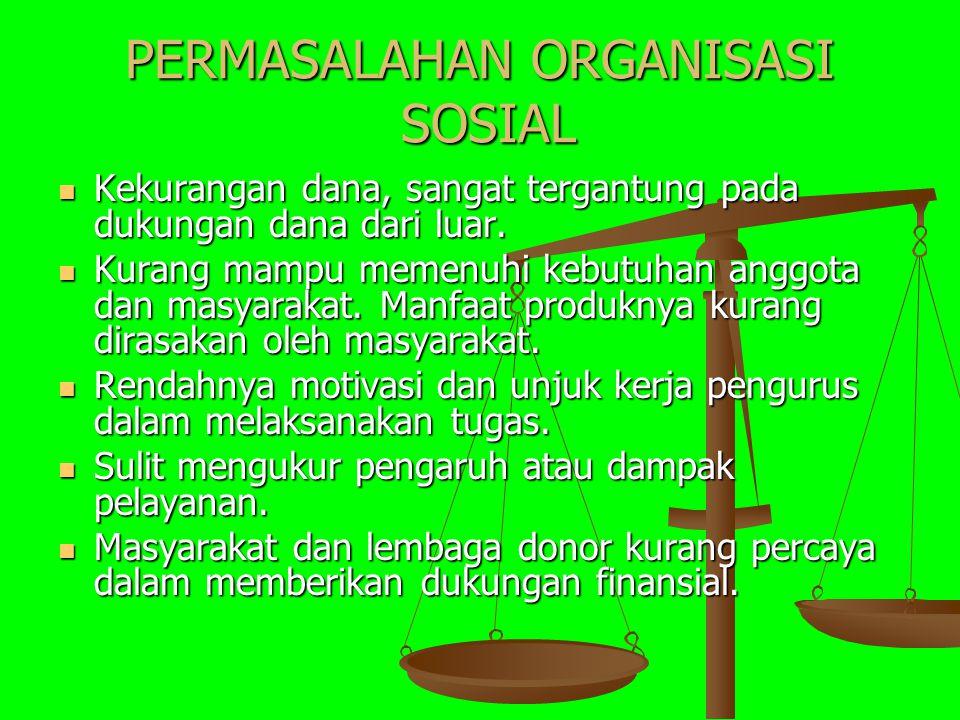 Pengertian organisasi sosial sering dipertukarkan dengan organisasi lokal.