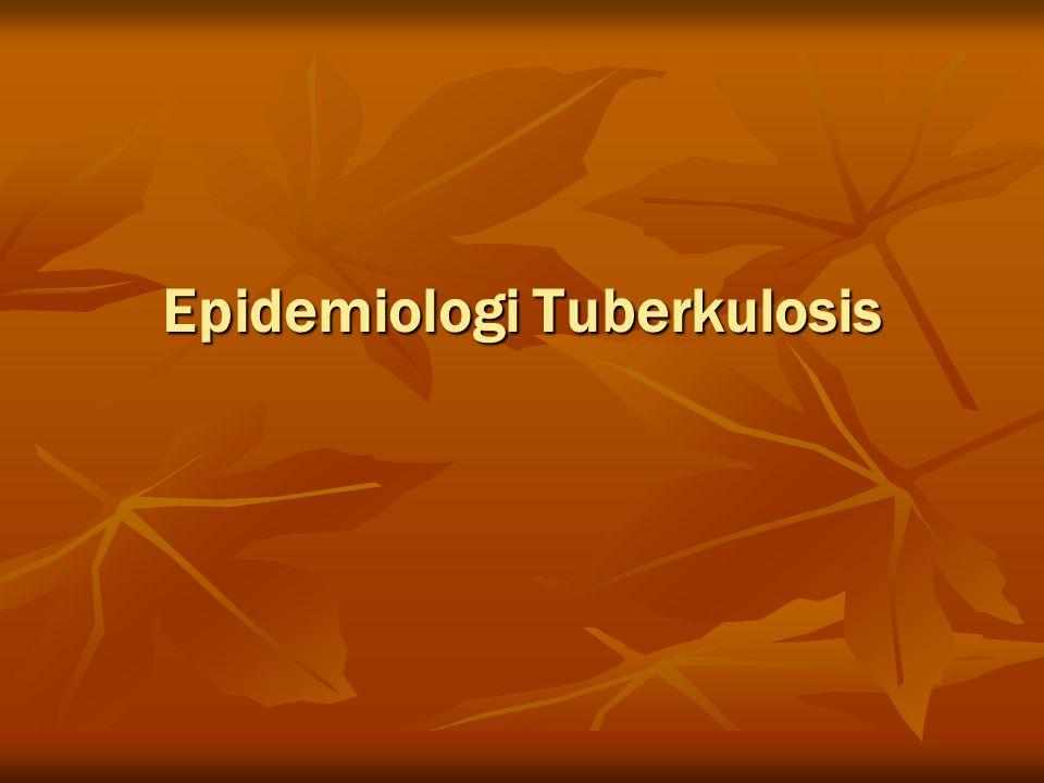 Etiologi Mikobakteria - Mycobacterium tuberculosis complex Mikobakteria - Mycobacterium tuberculosis complex M.