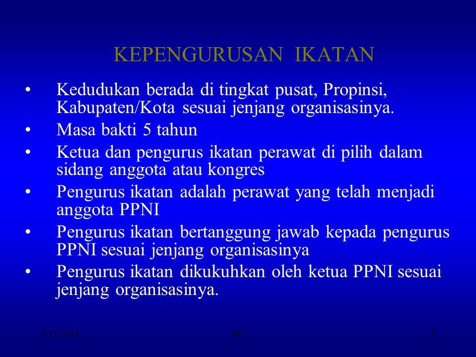 BAB VI ORGANISASI Pasal 12 : Kekuasaan Kekuasaan tertinggi Ikatan Perawat Kesehatan Komunitas Indonesia ada pada anggota melalui Kongres Nasional.
