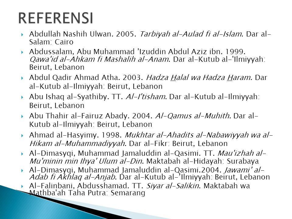  Abdullah Nashih Ulwan.2005. Tarbiyah al-Aulad fi al-Islam.