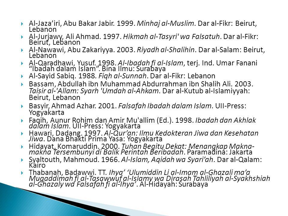  Al-Jaza'iri, Abu Bakar Jabir.1999. Minhaj al-Muslim.