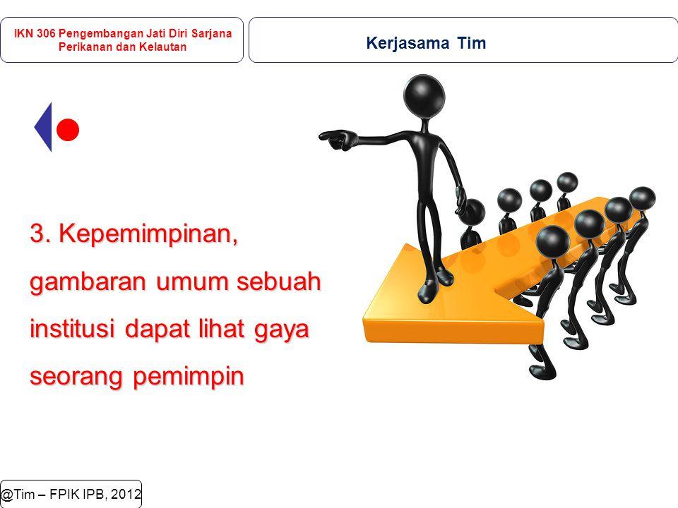 @Tim – FPIK IPB, 2012 3.