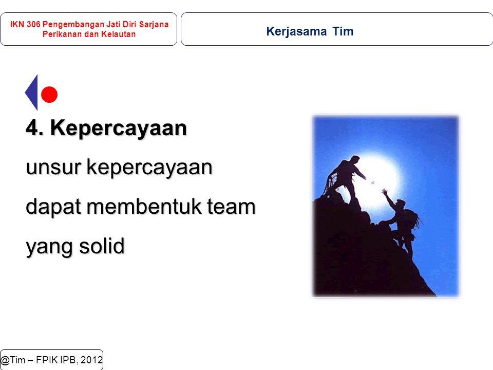 @Tim – FPIK IPB, 2012 4.