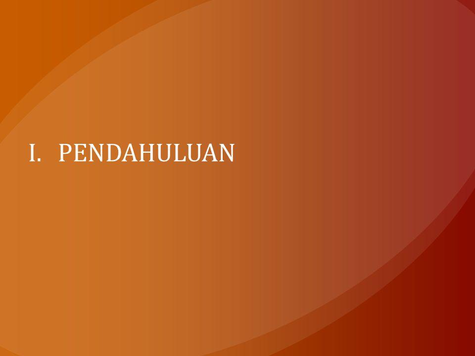 I.PENDAHULUAN
