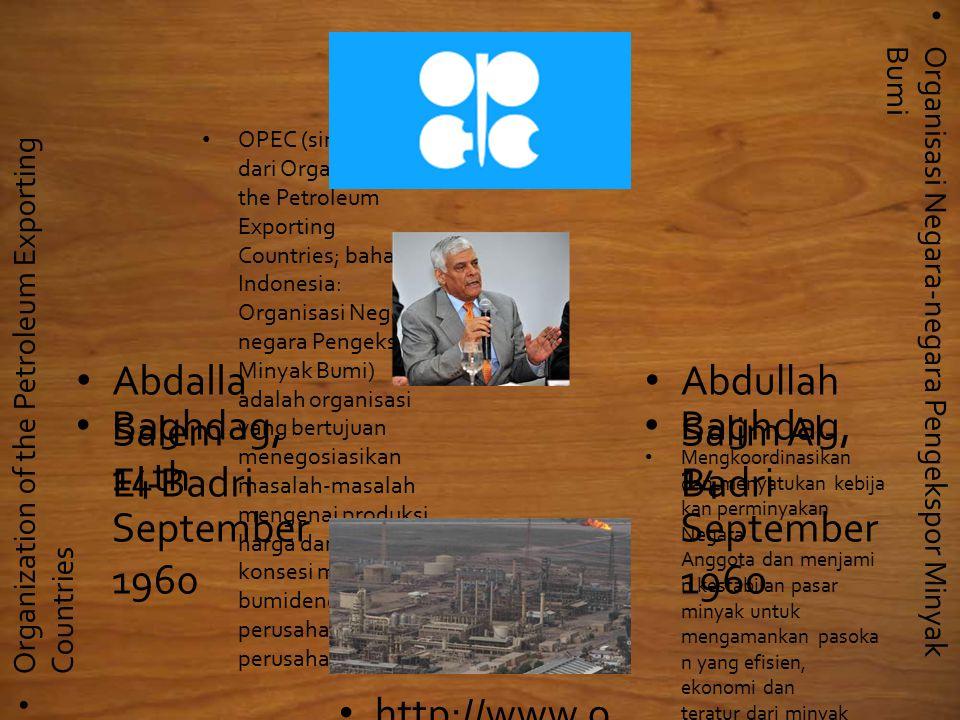 Mengkoordinasikan dan menyatukan kebija kan perminyakan Negara Anggota dan menjami n kestabilan pasar minyak untuk mengamankan pasoka n yang efisien, ekonomi dan teratur dari minyak pada konsumen, penghasila n tetap kepada produsen dan imbalan yang adil pada modal investastor min yak bumi..