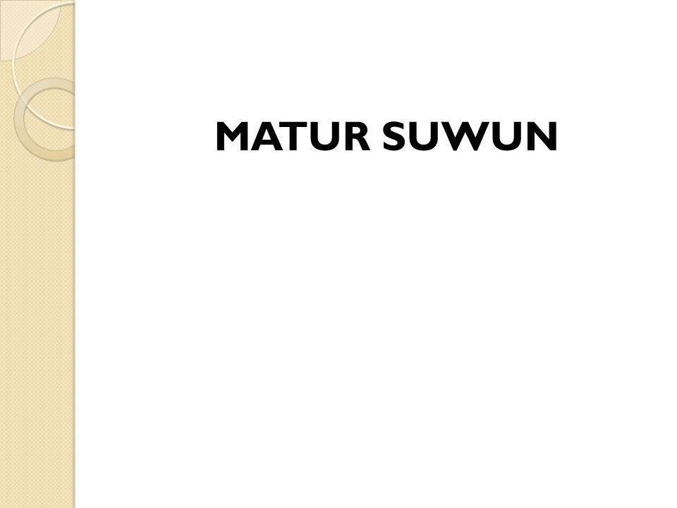 MATUR SUWUN