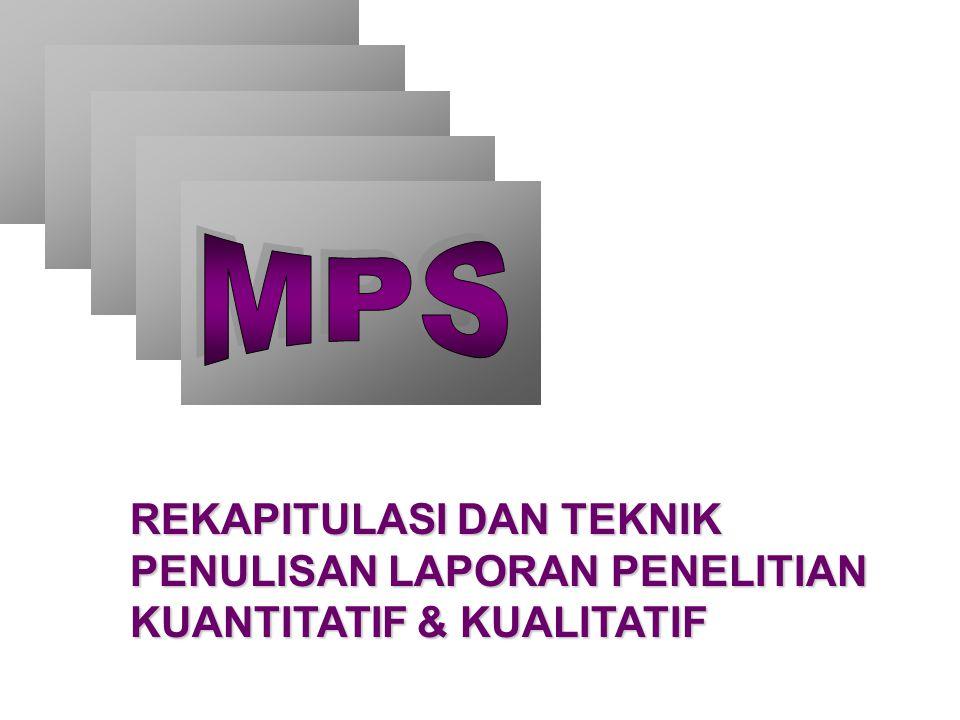 PENULISAN LAPORAN PENELITIAN KUANTITATIF & KUALITATIF 1.