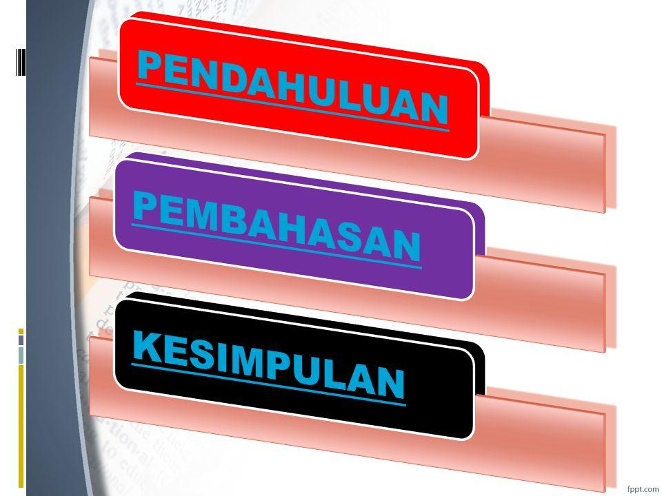 PENDAHULUAN  Ada 12 parpol yang mengikuti pemilu legislative 2014.