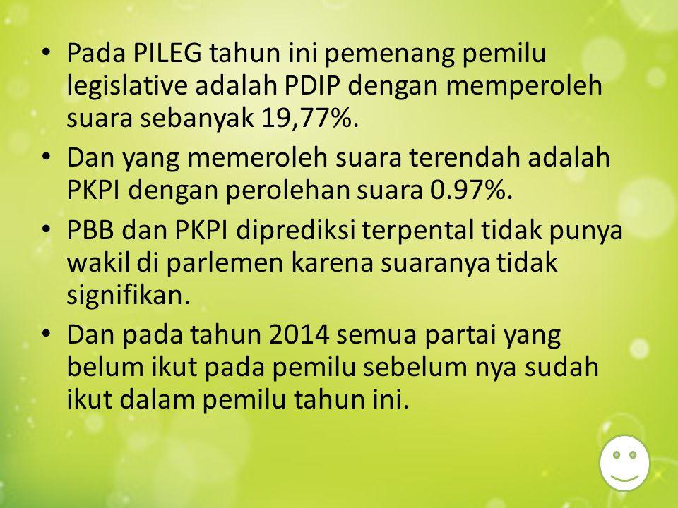 Pada PILEG tahun ini pemenang pemilu legislative adalah PDIP dengan memperoleh suara sebanyak 19,77%. Dan yang memeroleh suara terendah adalah PKPI de